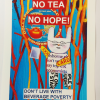 No tea, no hope print